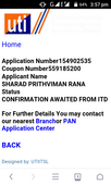 Pan card status is CONFIRMATION AWAITED FROM ITD